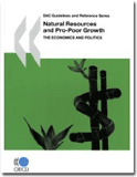 Natural Resources and Pro-Poor Growth - DAC Guidelines and References Series