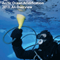 Arctic Ocean Acidification 2013 Overview